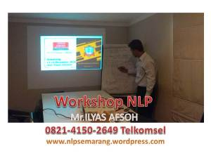 nlp TRAINING semarang Mr ilyas afsoh 0821-4150-2649 TELKOMSEL